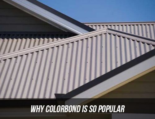 Why Colorbond Is So Popular